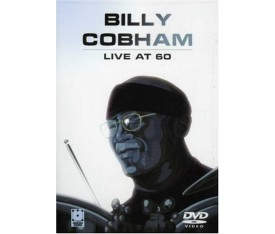 "Billy Cobham ""Live at 60"" DVD"